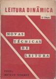 Leitura Dinâmica-novas Técnicas de Leitura de Profº Mateus Sommer pela Do Autor (1968)