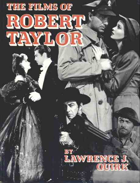 The Films of Robert Taylor