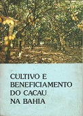 Cultivo e Beneficiamento do Cacau na Bahia