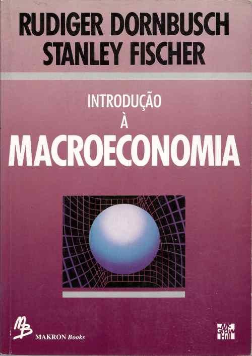 Livro introducao a macroeconomia rudiger dornbusch stanley introduao a macroeconomia fandeluxe Images