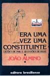 Era Uma Vez Uma Constituinte de João Almino pela Brasiliense (1985)