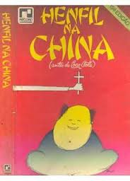 Henfil na China: Antes da Coca Cola