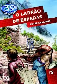 The 39 Clues o Ladrao de Espadas Vol 3