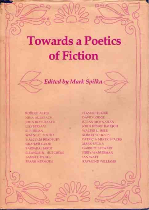 Towards a Poetic of Fiction Essays From