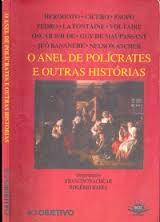 O Anel de Polícrates e Outras Histórias