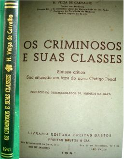 Os Criminosos e Suas Classes