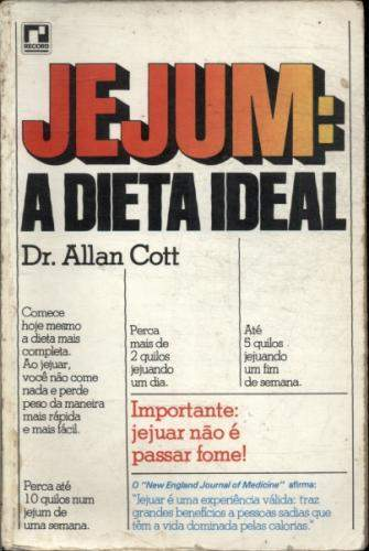 Jejum: A Dieta Ideal