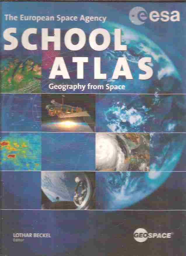 Livro: The European Space Agency School Atlas Geography From Space - Esa    Estante Virtual