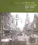 Rio de janeiro 1900-1930: uma crônica fotográfica