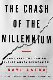 The Crash of the Millennium: Surviving the Coming Inflationary