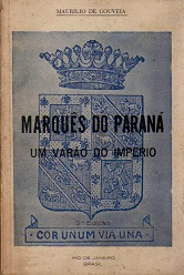 Marques do Parana um Varao do Imperio