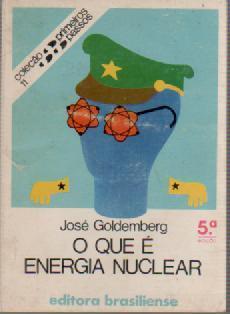 O Que é Energia Nuclear de José Goldemberg pela Brasiliense (1981)