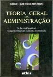 Teoria Geral da Administração da Escola Cientifica a Competitividade