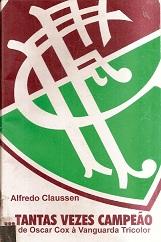 Livro  O Time do Meu Coracao Fluminense Football Club - Alexandre ... f6ee65eaa48a0