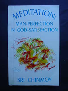 Meditation  Man- Perfection in God Satisfaction