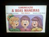 Comunicação e Boas maneiras - para crianças de Bellah Leite Cordeiro pela Paulinas (1987)