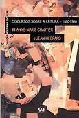 Discursos Sobre a Leitura - 1880 - 1980