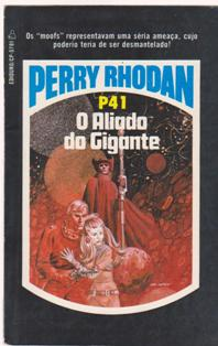 Perry Rhodan - o Aliado do Gigante - P41