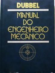 Manual do Engenheiro Mecânico - 6 Volumes