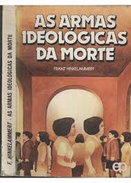 As Armas Ideologicas da Morte