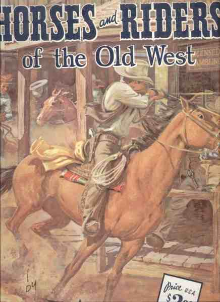 Horses and Riders of the Old West