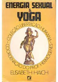 Elisabeth haich sexual energy and yoga pdf