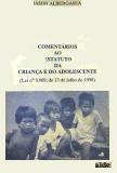 Comentario ao estatuto da criança e do adolecente de Jason Abergaria pela AIDE (1990)