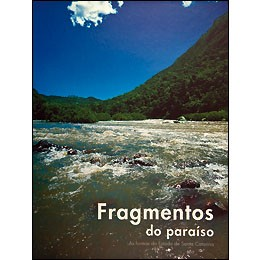 Fragmentos do Paraiso: as Formas do Estado de Santa Catarina