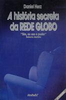 A História Secreta da Rede Globo