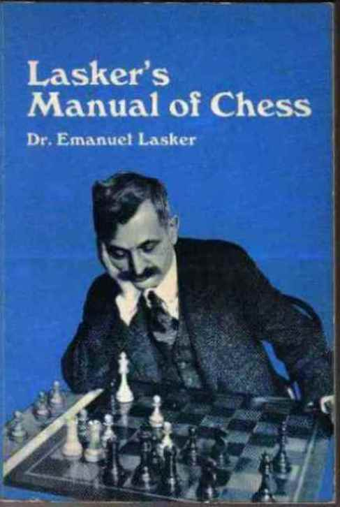 Laskers Manual of Chess