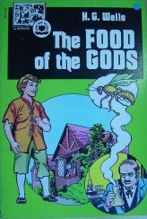 The Food of the Gods: Now Age Books Illustrated