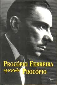 Procópio Ferreira Apresenta Procópio