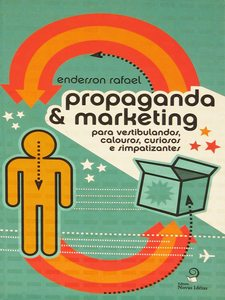 Propaganda & Marketing