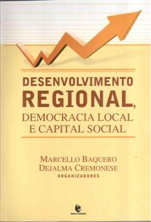 Desenvolvimento Regional, Democracia Local e Capital Social