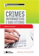 Crimes Informaticos e Suas Vitimas