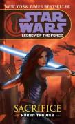 Sacrifice: Star Wars: Legacy of the Force