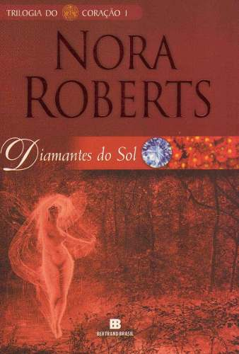 Diamantes do Sol - Trilogia do Sol - Volume 1