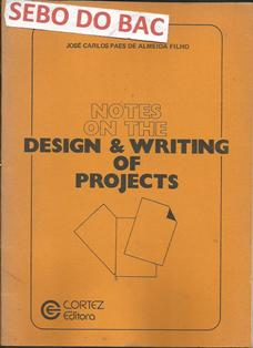 Notes on the Design & Writing of Projects