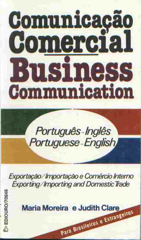 Comunicação Comercial - Business Communication .