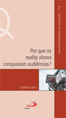 Por Que os Reality Shows Conquistam Audiências?