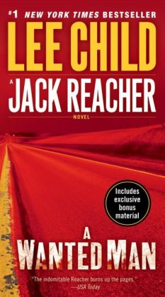 A Wanted Man - a Jack Reacher Novel