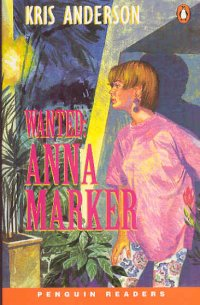 Wanted Anna Marker