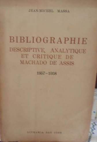 Bibliographie Descriptive, Analytique et Critique de Machado de Assis