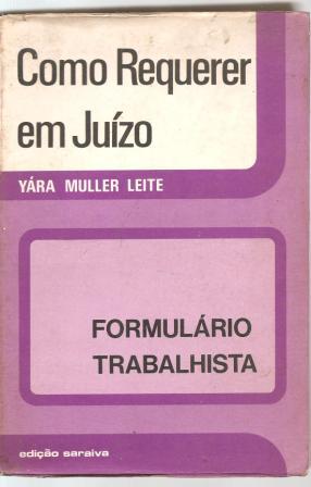 como requerer em juizo modelos processuais em separação judicial de yára muller leite pela saraiva (1978)