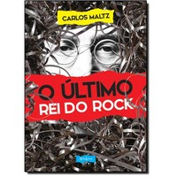 O Ultimo Rei do Rock