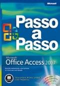 Passo a Passo - Microsoft Office Access 2007 +cd