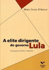 A Elite Dirigente do Governo Lula