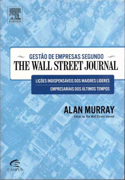 Gestão de Empresas Segundo the Wall Street Journal