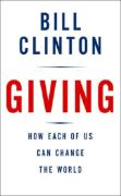 Giving - How Each of Us Can Change the World