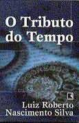 O Tributo do Tempo
